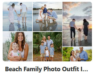 pinterest board for what to wear for beach family portraits